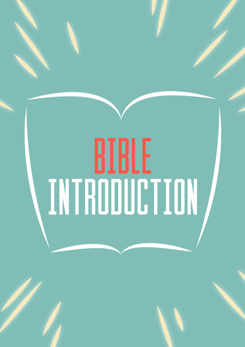 BIBLE INTRODUCTION